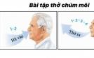 Bài tập thở chúm môi giúp cải thiện chức năng hô hấp