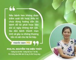PGS.TS. Nguyễn Thị Diệu Thúy: Hen phế quản ảnh hưởng lâu dài đến hệ hô hấp như thế nào